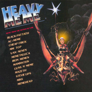 Heavy Metal, Music From the motion Picture => Heavy Mémé, Music From the motion Picture